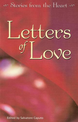 Letters of Love: Stories from the Heart (Paperback)