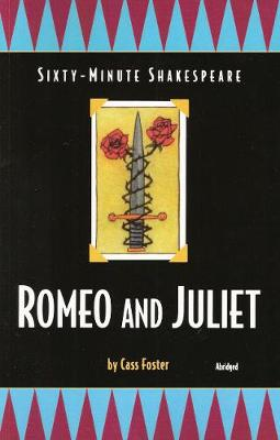 The Sixty-Minute Shakespeare--Romeo and Juliet (Paperback)