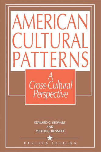 American Cultural Patterns: A Cross-Cultural Perspective (Paperback)