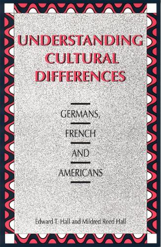 Understanding Cultural Differences: Germans, French and Americans (Paperback)