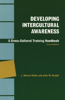 Developing Intercultural Awareness: A Cross-Cultural Training Handbook (Paperback)