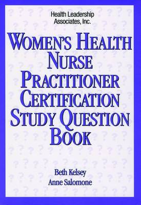 Women's Health Nurse Practitioner Certification Study Question Book (Paperback)