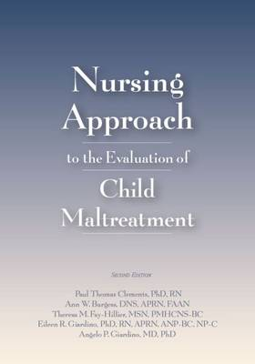 Nursing Approach to the Evaluation of Child Maltreatment (Paperback)