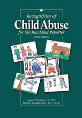 Recognition of Child Abuse for the Mandated Reporter (Hardback)