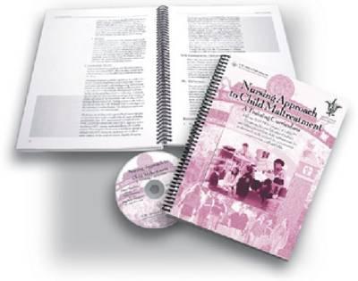 Nursing Approach to Child Maltreatment: A Training Curriculum
