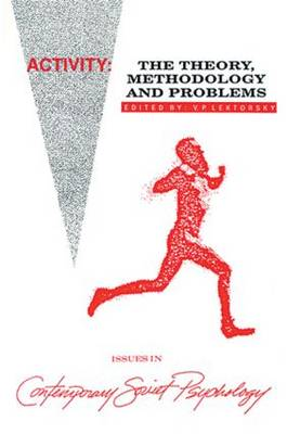 Activity: The Theory, Methodology, and Problems (Hardback)