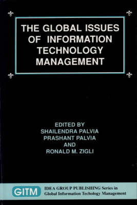 The Global Issues of Information Technology Management (Hardback)