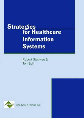 Strategies for Healthcare Information Systems (Hardback)