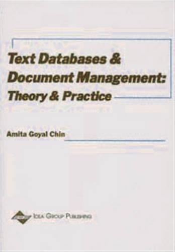 Text Databases and Document Management: Theory and Practice (Hardback)