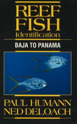 Reef Fish Identification: Baja to Panama (Paperback)