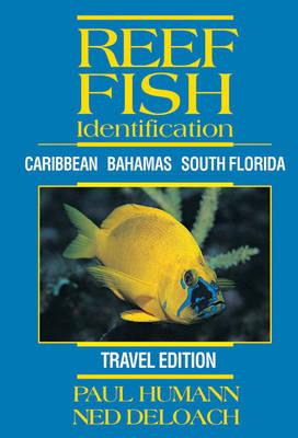 Reef Fish Identification (Travel Edition): Caribbean, Bahamas, South Florida (Spiral bound)