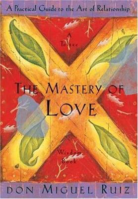 The Mastery of Love (Paperback)