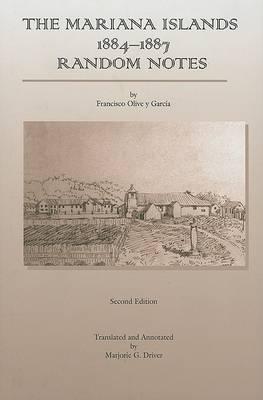 The Mariana Islands: 1884-1887 Random Notes (Hardback)