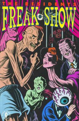 Residents: Freak Show (Paperback)