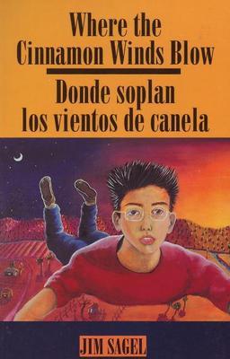 Where the Cinnamon Wind Blows: Donde soplan los vientos de canela (Paperback)