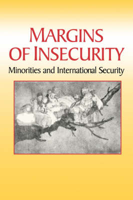 Margins of Insecurity: Minorities and International Security (Paperback)