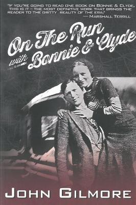 On The Run With Bonnie & Clyde (Paperback)