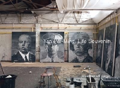 Yan Pei-Ming: Life Souvenir (Hardback)