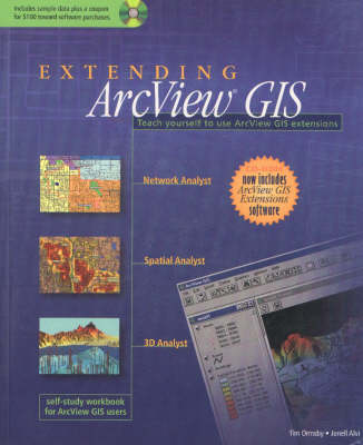 Extending ArcView GIS: Teach Yourself to Use ArcView GIS Extensions (Paperback)