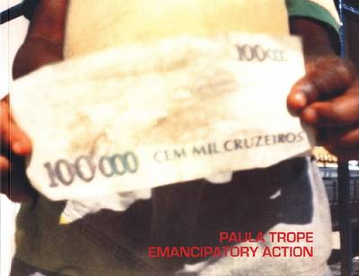 Paula Trope - Emancipatory Action (Paperback)