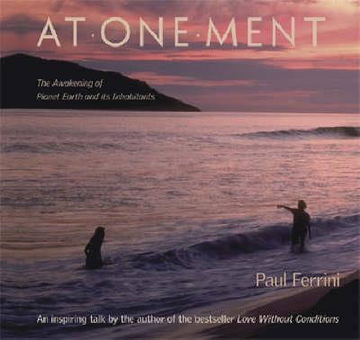 Atonement CD: The Awakening of Planet Earth & its Inhabitants (CD-Audio)