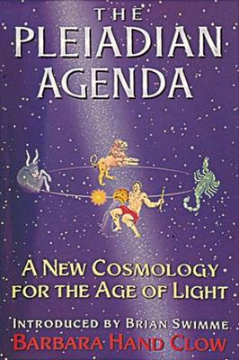 The Pleiadian Agenda: A New Cosmology for the Age of Light (Paperback)