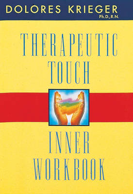 Therapeutic Touch Inner Workbook (Paperback)