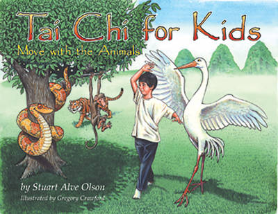 Tai Chi for Kids: Move with the Animals (Paperback)
