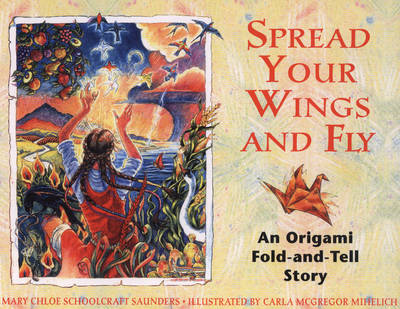 Spread Your Wings and Fly: An Original Fold-and Tell Story (Paperback)