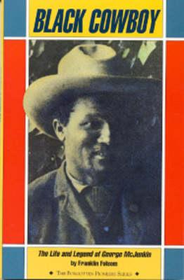 Black Cowboy: Life and Legend of George McJunkin (Paperback)