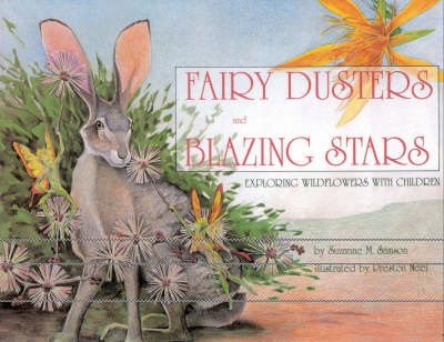 Fairy Dusters and Blazing Stars: Exploring Wildflowers with Children (Paperback)