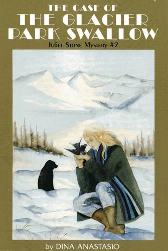 The Case of the Glacier Park Swallow: Juliet Stone Mystery (Paperback)