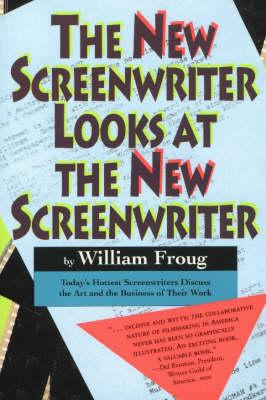 New Screenwriter Looks At the New Screenwriter (Paperback)