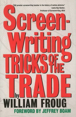 Screenwriting Tricks of the Trade (Paperback)