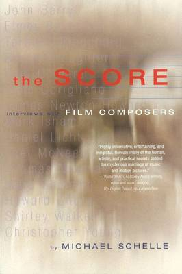 Score: Interviews with Film Composers (Paperback)