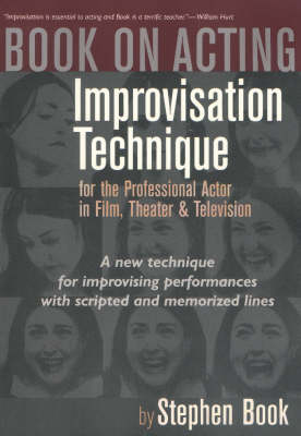 Book on Acting: Improvisation Techniques for the Professional Actor in Film, Theater & Television (Paperback)