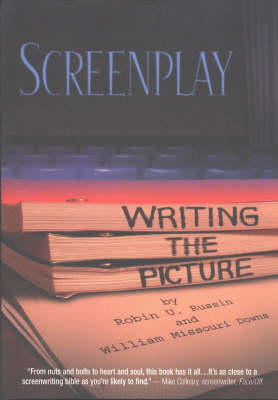 Screenplay: Writing the Picture (Paperback)
