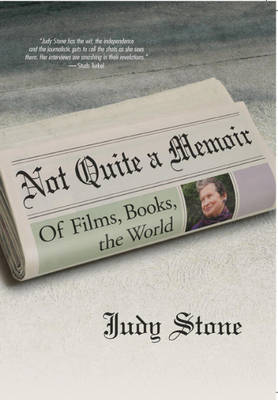 Not Quite a Memoir: Of Films, Books, the World (Paperback)