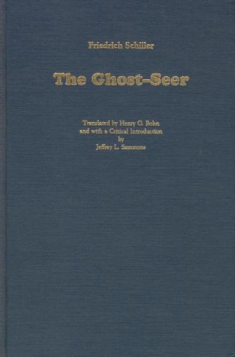 The Ghost-Seer - Studies in German Literature, Linguistics, and Culture (Hardback)