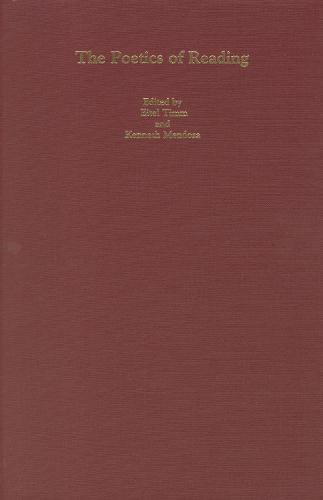 The Poetics of Reading - Studies in German Literature, Linguistics, and Culture (Hardback)
