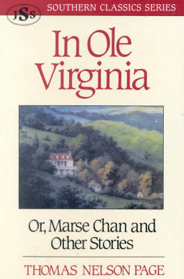 In Ole Virginia: Or, Marse Chan and Other Stories - Southern Classics Series (Paperback)