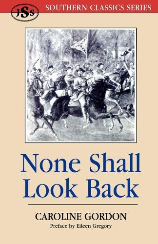 None Shall Look Back - Southern Classics (Paperback)