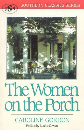 The Women on the Porch - Southern Classics (Paperback)
