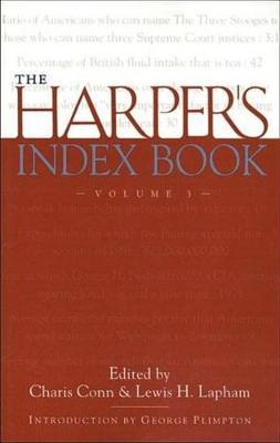 The Harper's Index Book Volume 3: Volume 3 (Paperback)