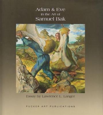 Adam and Eve and The Art of Samuel Bak (Hardback)