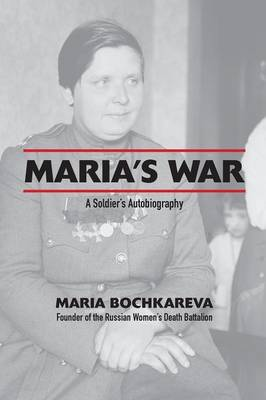 Maria's War: A Soldier's Autobiography (Paperback)