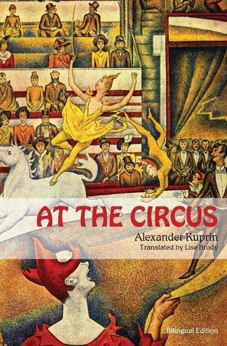 At the Circus: (bilingual Edition) (Paperback)