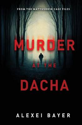 Murder at the Dacha (Paperback)