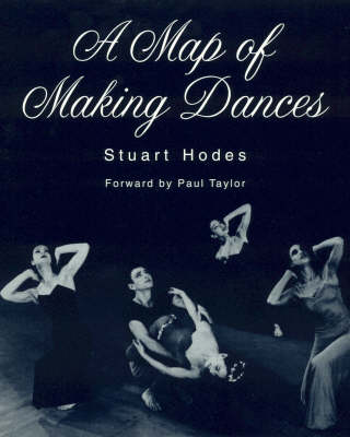 A Map of Making Dances (Paperback)
