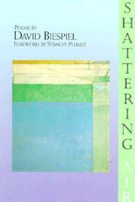 Shattering Air - New Poets of America Series 17.00 (Paperback)